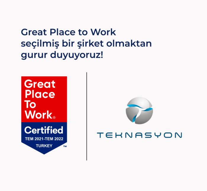 Great Place to Work seçilmiş bir şirket olmaktan gurur duyuyoruz!